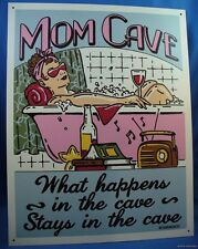 MOM CAVE METAL TIN SIGN Bath pillow Mothers Day Woman What happens in the stays