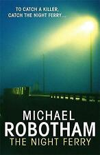 The Night Ferry, Robotham, Michael, Used; Good Book