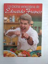 La Cocina Venezolana de Eduardo Franco, paperback, 2005