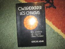 C.W. LEADBEATER: les chakras, les centres de force dans l'homme