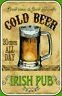 Cold Cerveza Irish Pub BAR Letrero de Metal Arqueado Cartel Lata 20 X 30CM