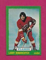 1973-74 OPC # 185 FLAMES LARRY ROMANCHYCH ROOKIE NRMT-MT  CARD (INV#5865)