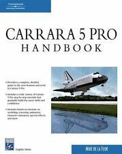 Carrara 5 Pro Handbook (Graphics) by de la Flor, Mike