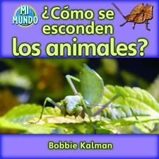 Como se esconden los animales? / How Do Animals Hide? (Mi Mundo)-ExLibrary