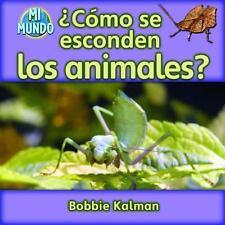 Como se esconden los animales? / How Do Animals Hide? (Mi Mundo)-ExLibrary