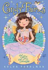 Taffy Trouble (Candy Fairies) by Helen Perelman