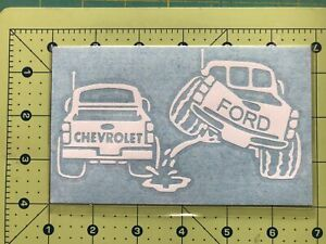 FORD PISS ON CHEVY Truck Vinyl Decal DieCut Sticker Vehicle Toolbox Window #226