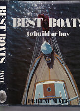 Best Boats to Build or Buy, by Ferenc Mate, 1982 1st ed hardcover w/dust jacket