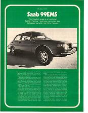 1973 SAAB 99EMS  ~  NICE ORIGINAL 5-PAGE ROAD TEST / ARTICLE / AD