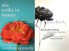 Caroline Kennedy SIGNED She Walks In Beauty 1st ed/1st printing +Photo BRAND NEW