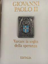 Editalia - Giovanni Paolo II - Varcare La Soglia Della Speranza