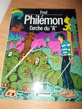 PHILEMON / L'ARCHE DU A / EO 1976 / FRED / DARGAUD