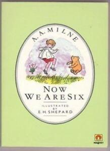Now We are Six,A. A. Milne