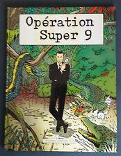 Opération Super 9 EO Collectif UAP Chaland Ted Benoit + carte Pétillon