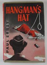 HANGMAN'S HAT PAUL ERNST 1951 M S MILL CO WILLIAM MORROW 1ST ED DJ EX-LIBRARY