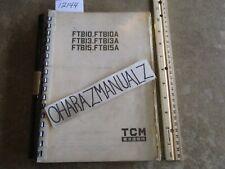 TCM Forklift FTB10/13/15 A Parts Manual