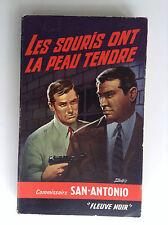 Dard San Antonio Les souris ont la peau tendre Fleuve noir Réed 1965  N° 19 TTBE