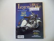LEGEND BIKE 9/1993 GILERA NETTUNO 250/INDIAN CHIEF/NORTON GARDEN GATE/BIANCHI