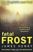Fatal Frost (DI Jack Frost) von Henry, James | Buch | Zustand gut