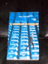 ALDO SARULLO-IL VENDITORE DI PENSIERI-NOVANTACENTO-1° EDIZIONE 2010