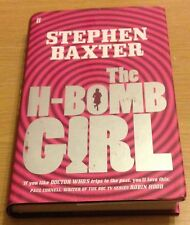 THE H-BOMB GIRL Stephen Baxter Book (Hardback)