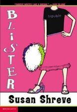 Blister by Shreve, Susan