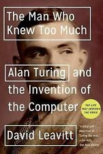 Great Discoveries: The Man Who Knew Too Much : Alan Turing and the Invention...
