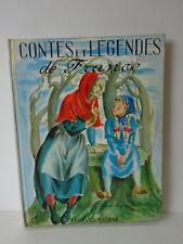 Contes et légendes de France. Illustrés par André Michel. 1956