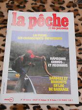REVUE - La pêche et les poissons - n° 470, juillet 1984