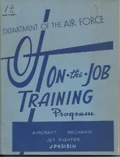 Department Of Air Force On The Job Training AIRCRAFT MECHANIC JET FIGHTER 1954