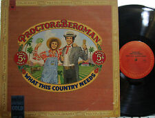 Proctor & Bergman - What This Country Needs (Columbia) (of The Firesign Theatre)