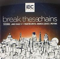 IEC LIVE Break These Chains (2014) 11-track CD album NEW/SEALED Jake Isaac