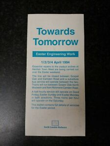 London Transport Rail Leaflet Route Towards Tomorrow Easter Schedules (7.37)