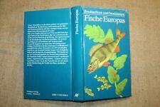 Fachbuch Fische Europas, Fischkunde, Angler, bestimmen, Vorkommen, DDR 1987,