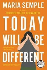 Today Will Be Different by Maria Semple (2016, Hardcover)
