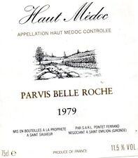 ÉTIQUETTE HAUT MÉDOC  PARVIS  BELLE ROCHE  1979 SAINT SAUVEUR