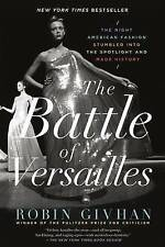 The Battle of Versailles 'The Night American Fashion Stumbled into the Spotlight