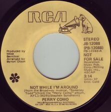 PERRY COMO Not While I'm Around ((**NEW UNPLAYED PROMO 45**)) from 1980