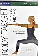 Body Target - Hips  Thighs WORKOUT NEW! DVD,Gaiam, Core,Tone,Trim Yoga, Get Fit