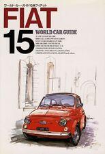 [BOOK] FIAT WCG15 500 1500 DINO PANDA UNO ABARTH OT2000 X1/9 CINQUECENTO Japan