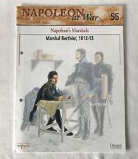 MARSHAL BERTHIER 1812-13 Napoleon At War Del Prado Magazine #55 ONLY