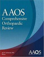 Aaos Comprehensive Orthopaedic Review by Jay Lieberman