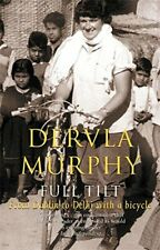 Full Tilt: From Dublin to Delhi with a Bicycle by Murphy, Dervla Paperback Book