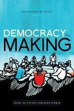 Democracy in the Making: How Activist Groups Form (Hardback or Cased Book)