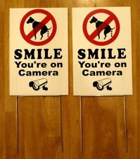 "2  NO DOG POOP - SMILE YOU'RE ON CAMERA  8""X12"" Plastic Coroplast Signs w/Stakes"