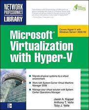 Microsoft Virtualization with Hyper-V: Manage Your Datacenter with Hyper-V, Virt