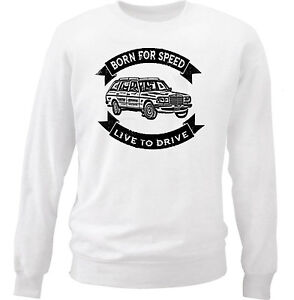 MERCEDES 280TE BORN FOR SPEED - NEW COTTON WHITE SWEATSHIRT ALL SIZES IN STOCK