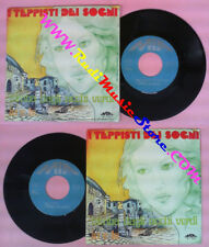 LP 45 7'' I TEPPISTI DEI SOGNI Bimba dagli occhi verdi Io e te 1978 no cd mc dvd