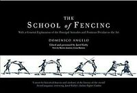 School of Fencing, Hardcover by Angelo, Domenico, Brand New, Free shipping in...