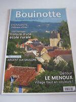 LA BOUINOTTE LE MAGAZINE DU BERRY  REVUE REGIONALISTE  N° 125 .